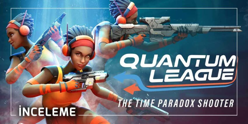 Quantum League İnceleme