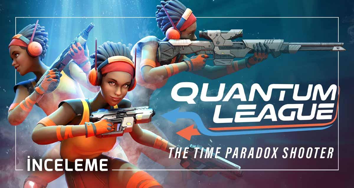 Quantum League İnceleme
