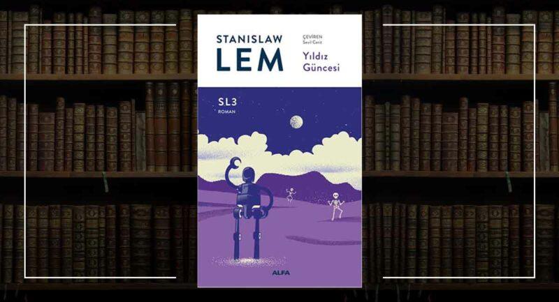 Stanislaw Lem Yıldız Güncesi