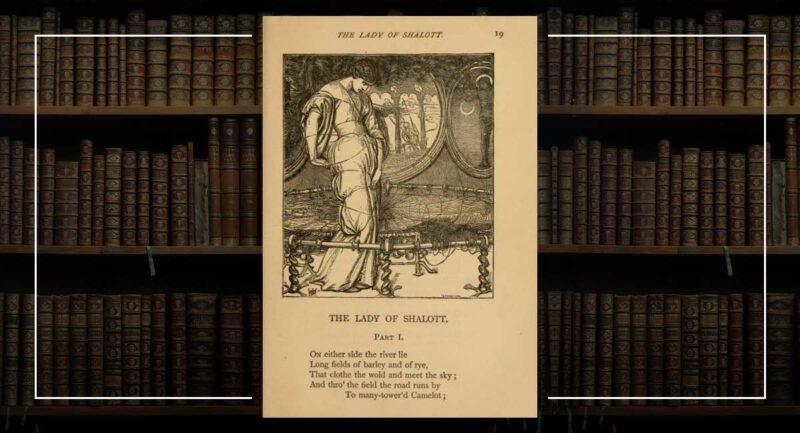 Alfred Tennyson Lady of Shalott Şiiri