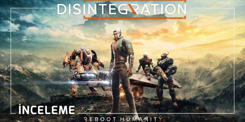 Disintegration incelemesi