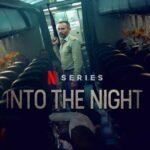 Into the Night 2. Sezon Ne Zaman