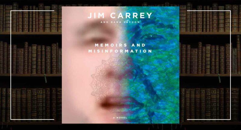 Memoirs and Misinformation Jim Carrey