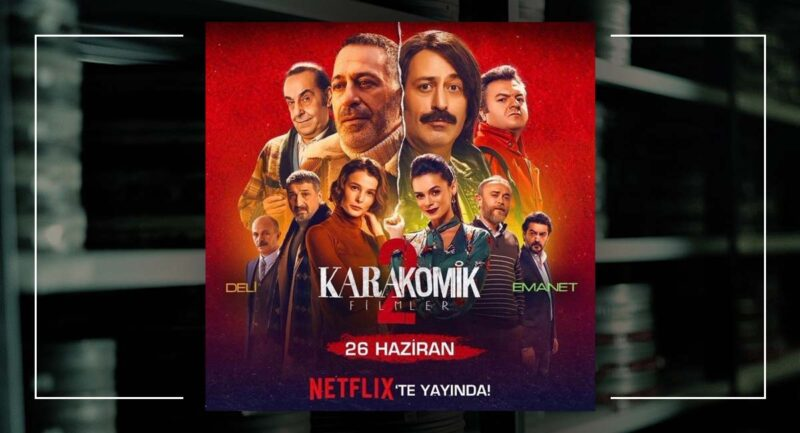 Karakomik Filmler 2 Netflix Tarihi