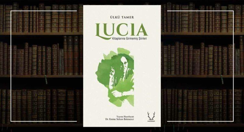 Lucia - Ülkü Tamer