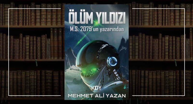 Ölüm Yıldızı - Mehmet Ali Yazan