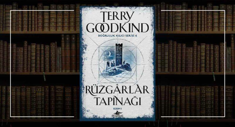 Rüzgarlar Tapınağı (Kısım 1) - Doğruluk Kılıcı 4. Kitap - Terry Goodkind