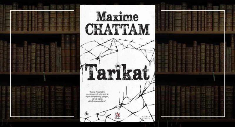 Tarikat - Maxime Chattam