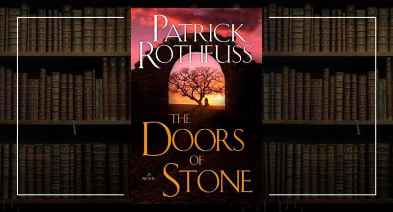 the doors of stone patrick rothfuss