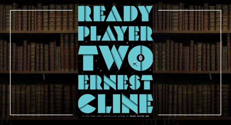 Ready Player - Two Ernest Cline