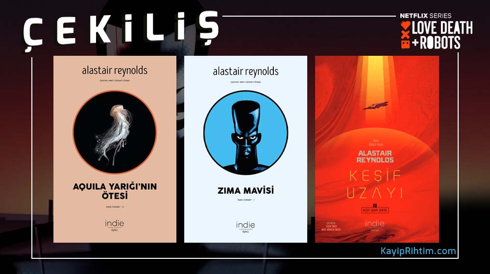ÇEKİLİŞ: İndie Kitap'tan 3 Kitaplık Alastair Reynolds Seti