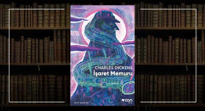 İşaret Memuru - Charles Dickens