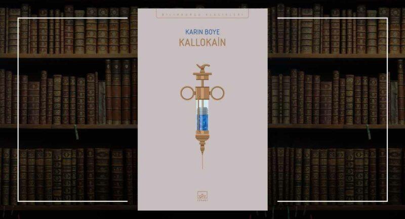 Kallokain - Karin Boye