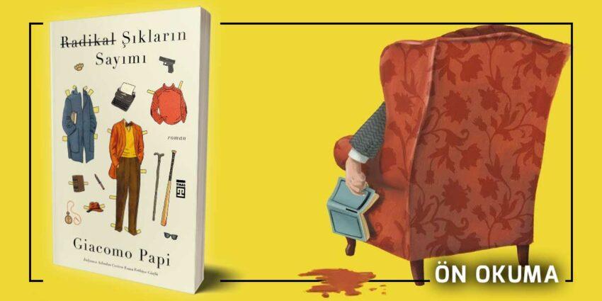 Radikal Şıkların Sayımı - Giacomo Papi Ön Okuma