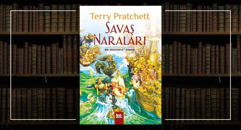 Savaş Naraları - Diskdünya - Terry Pratchett