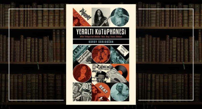Yeraltı Kütüphanesi - Koray Sarıdoğan