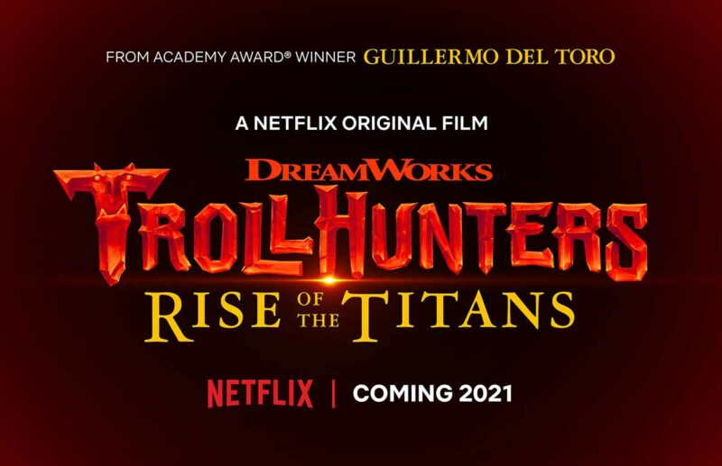 Trollhunters: Rise of the Titans netflix filmi