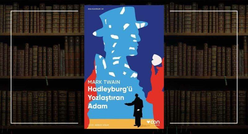 Hadleyburg'ü Yozlaştıran Adam - Mark Twain