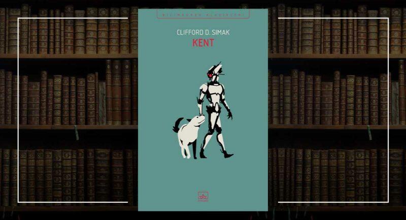 Kent - Clifford D. Simak