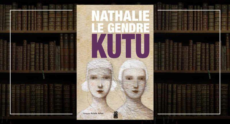 Kutu - Nathalie Le Gendre
