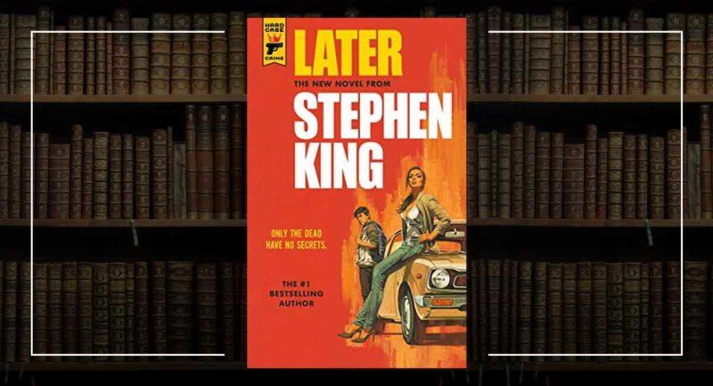 Later - Stephen King Yeni Kitap
