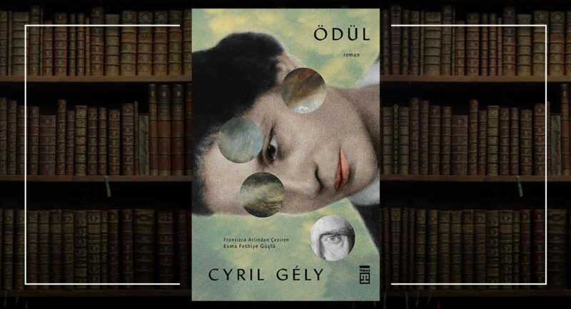 Ödül - Cyril Gely