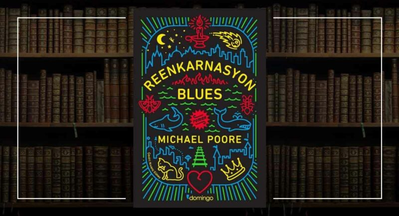 Reenkarnasyon Blues - Michael Poore