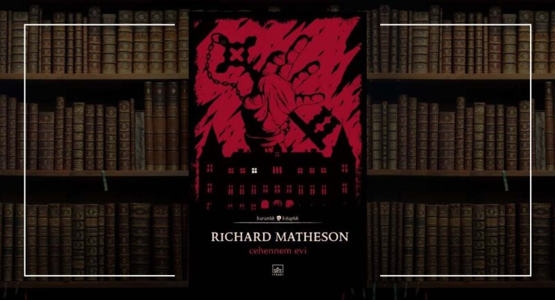 Cehennem Evi - Richard Matheson
