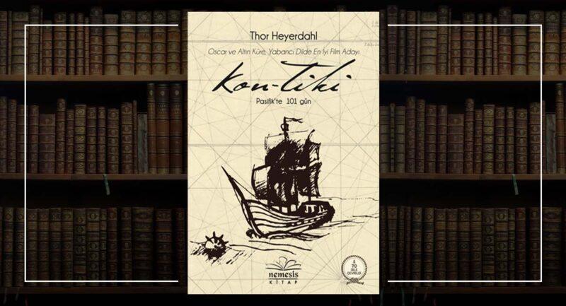 Kon-Tiki - Thor Heyerdahl - Deniz Edebiyatı