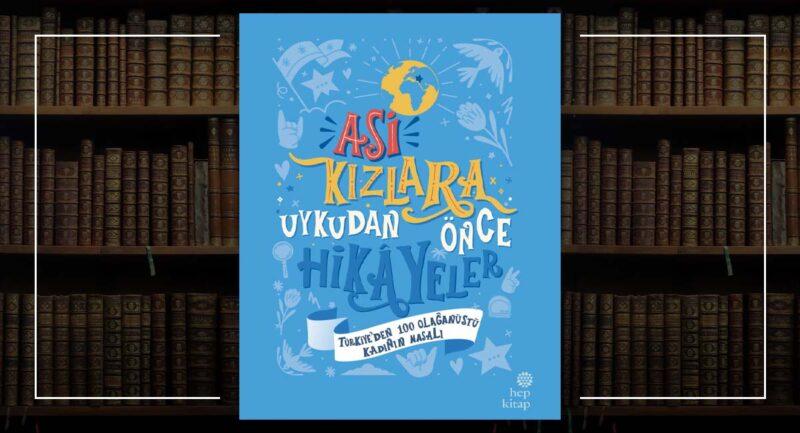Asi Kızlara Uykudan Önce Hikâyeler 3 Türkiye