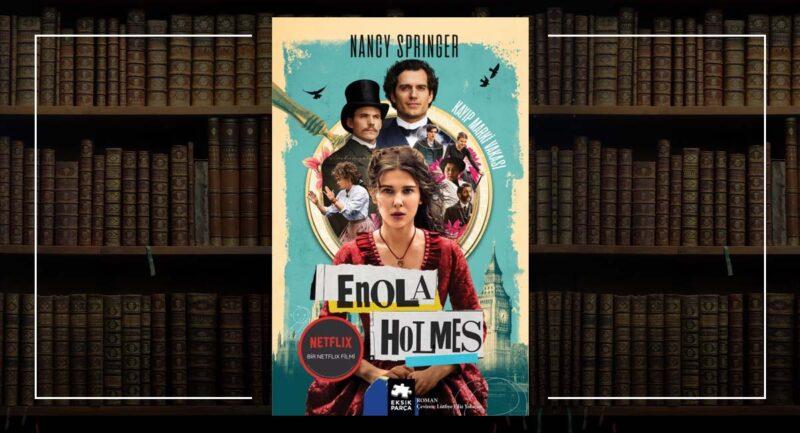 Enola Holmes kitap Kayıp Marki Vakası Nancy Springer