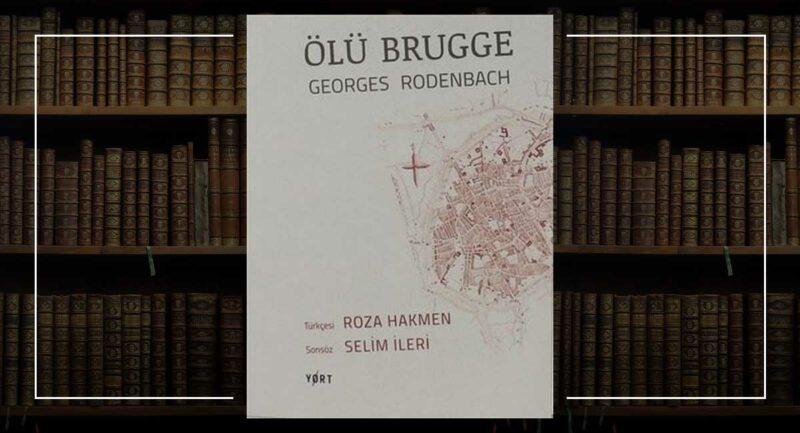 Ölü Brugge - Georges Rodenbach