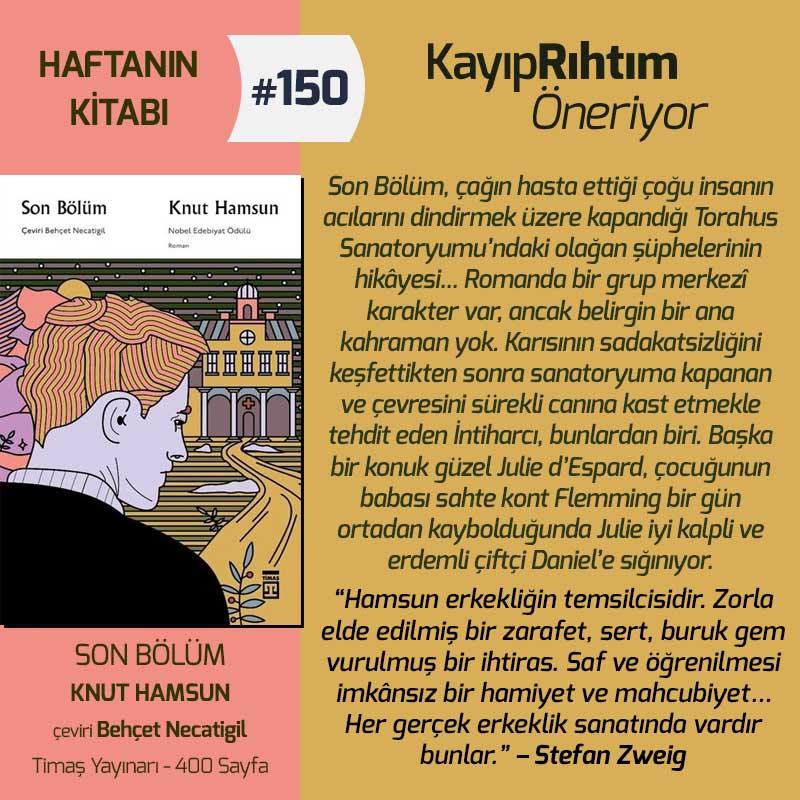 Son Bölüm - Knut Hamsun | Haftanın Kitabı #150