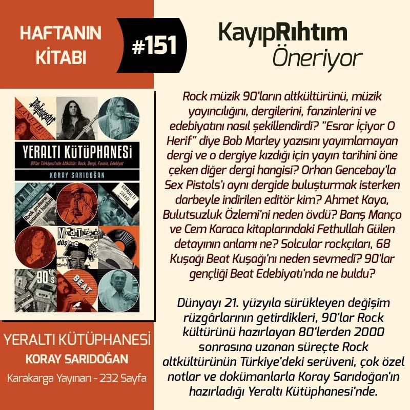 Yeraltı Kütüphanesi - Koray Sarıdoğan | Haftanın Kitabı #151