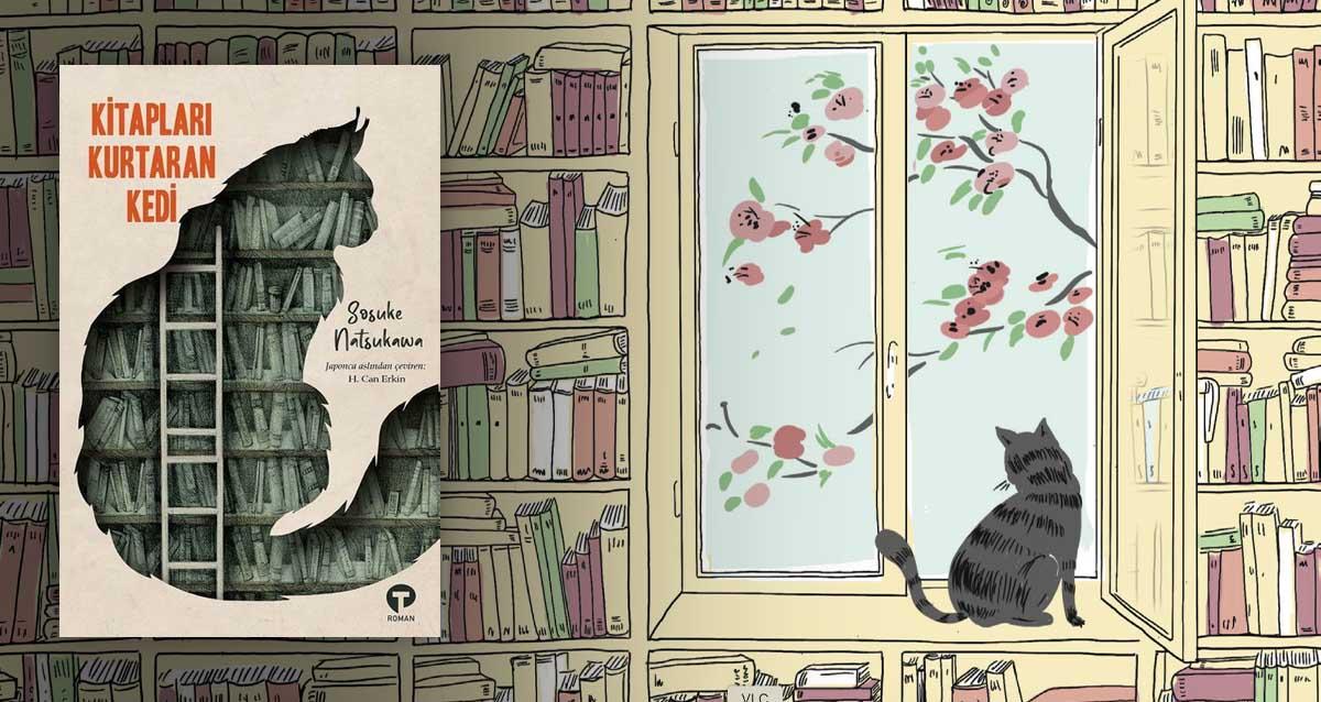 Kitapları Kurtaran Kedi - Sosuke Natsukawa