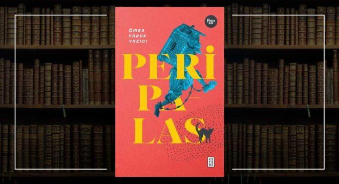 Peri Palas - Ömer Faruk Yazıcı