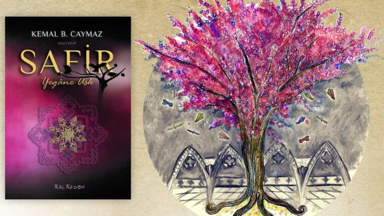 Safir İkinci Kitap - Yegâne Aşk - Kemal B. Caymaz