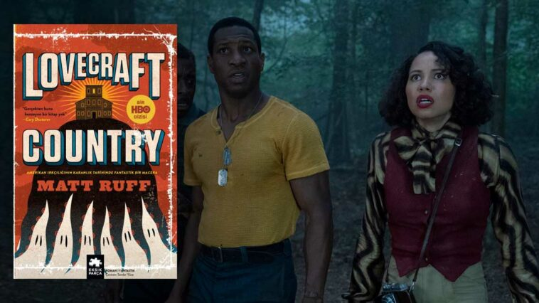 Lovecraft Country Kitap Matt Ruff HBO