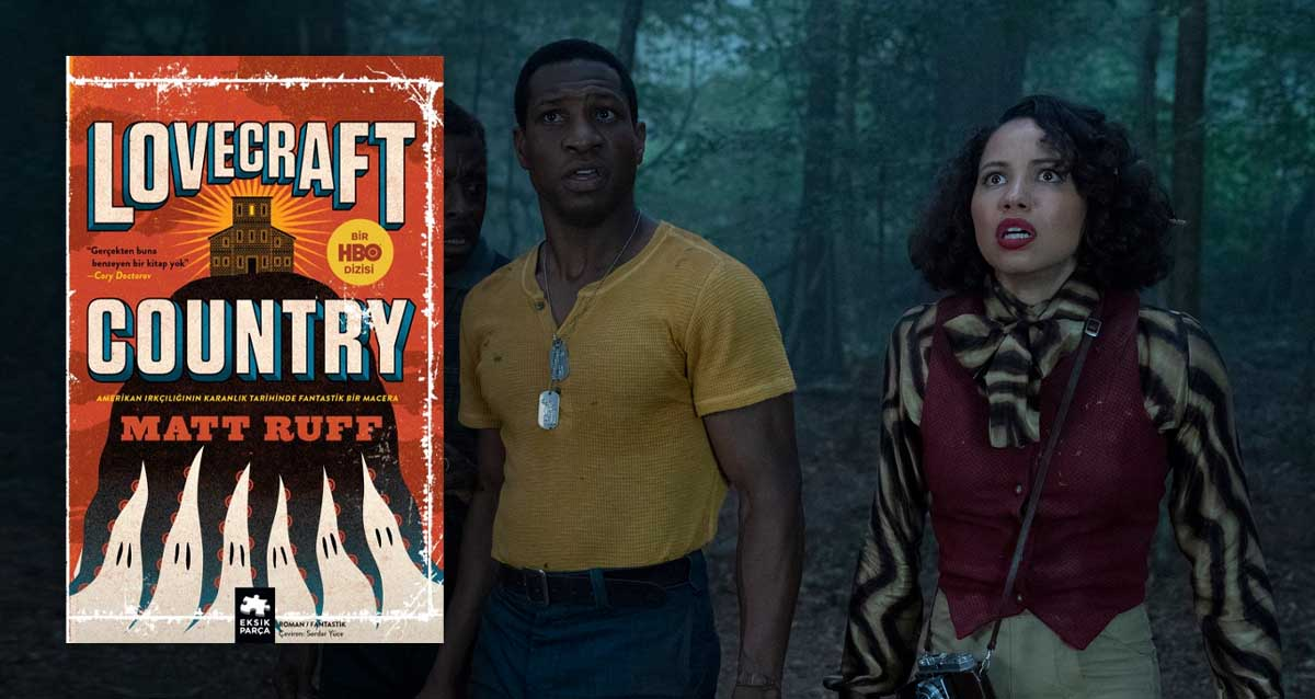 Lovecraft Country Kitap Matt Ruff HBO