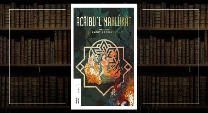 Acaibü'l Mahlukat - Kolektif Spekülatif Kurgu