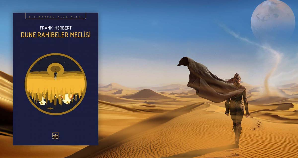 Dune Rahibeler Meclisi Frank Herbert 6. Kitap