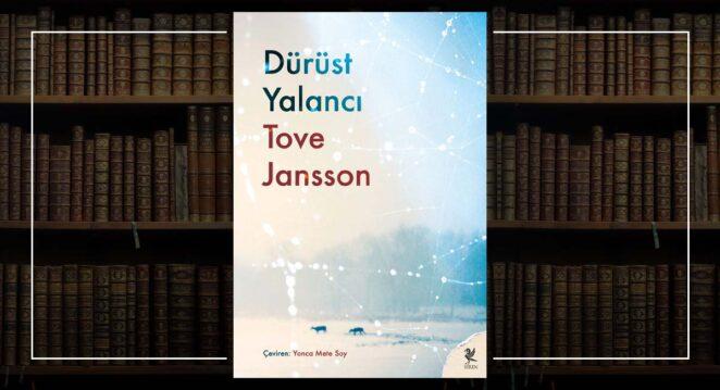 Dürüst Yalancı - Tove Jansson