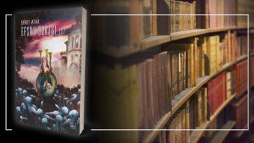 Efsun Sokağı 137 - Şeref Atak | Yazarının Kaleminden