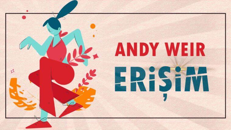Erişim - Andy Weir   Çeviri Öykü