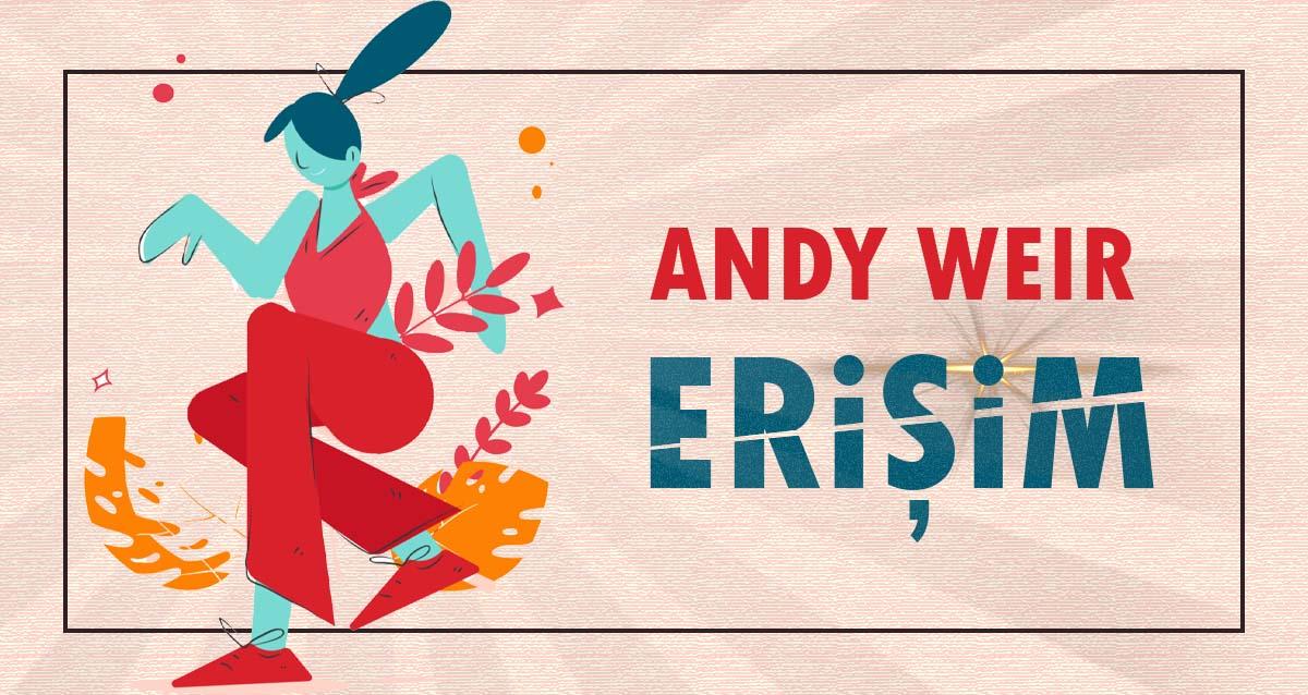 Erişim - Andy Weir | Çeviri Öykü