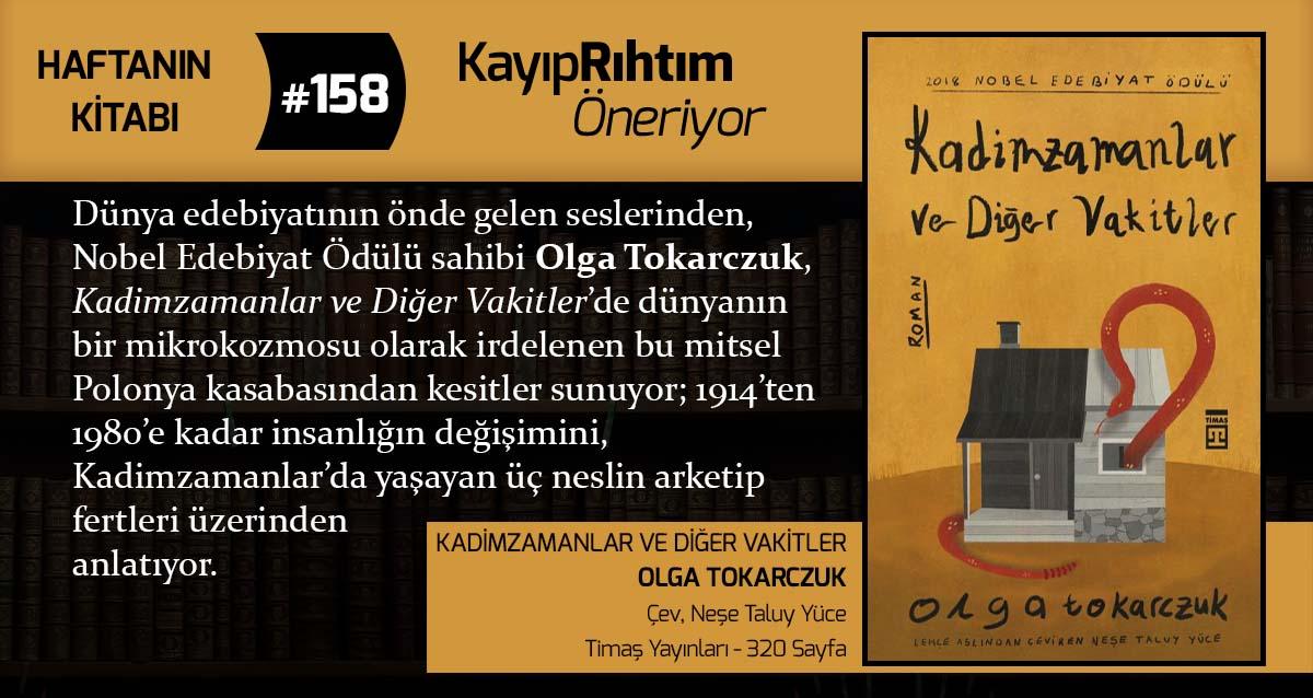 Kadimzamanlar ve Diğer Vakitler - Olga Tokarczuk | Haftanın Kitabı #157