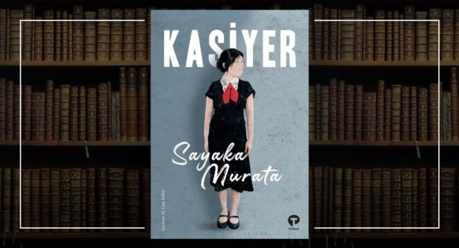 Kasiyer - Sayaka Murata