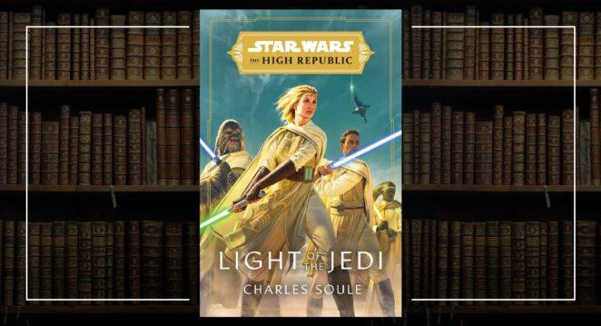 Star Wars: The High Republic light of the jedi