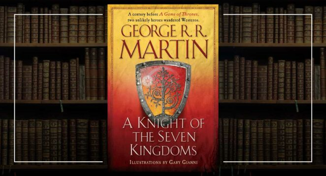 Yeni Game of Thrones Dizisi Tales of Dunk and Egg a knight of the seven kingdoms
