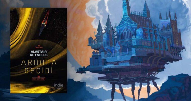 Arınma Geçidi: Keşif Uzayı Serisi 3. Kitap Alastair Reynolds